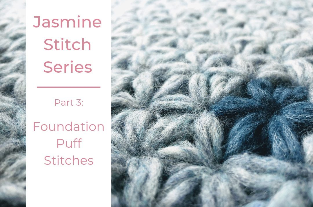 Cover image for the Part 3 of the Jasmine Stitch Series